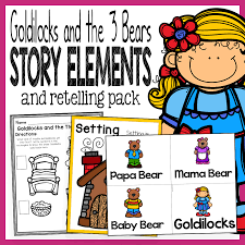 Story Elements Kindergarten Anchor Chart Goldilocks And The Three Bears Story Elements And Story Retelling Worksheets Pack The Super Teacher