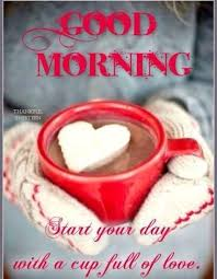 Romantic Love Good Morning Quotes Best of Good Morning Start Your Day With A Cup Of Love Pictures Photos And
