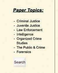 criminal justice term paper help criminal justice research papers links to other topics
