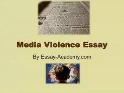 violence media essay  violence media essay