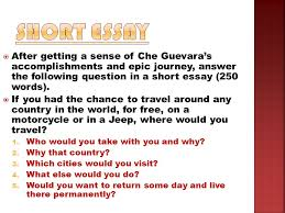 the motorcycle diaries ppt  short essay after getting a sense of che guevara s accomplishments and epic journey answer the