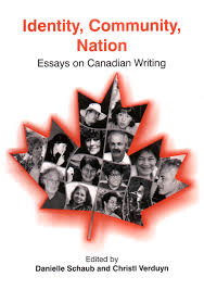 the halbert centre for canadian studies publications library identity community nation essays on canadian writing