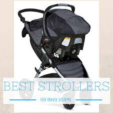 the best travel system strollers the