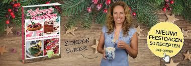 Suikervrije recepten voor Sinterklaas, Kerst en Oudjaar