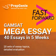 gamsat mega essay series fast forward course prepgenie gamsat gamsat mega essay 40 series fast forward