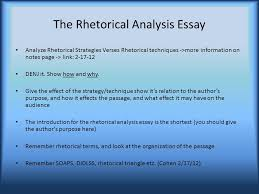 what to remember for the ap english language and composition exam the rhetorical analysis essay analyze rhetorical strategies verses rhetorical techniques >more information on notes