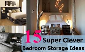 15 Super Clever Bedroom Storage Ideas
