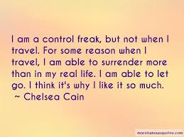 I Am A Control Freak Quotes Top 58 Quotes About I Am A
