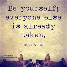 Quote Be Yourself Everyone Else Is Taken Best Of Be Yourself Everyone Else Is Already Taken SpiritualCleansingOrg