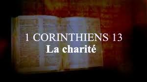 La Bible 1 Corinthiens 13 La Charité Lamour De Dieu