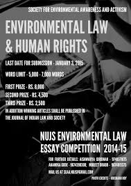 nd nujs environmental law essay competition  nujs environmental law essay competition 2014 15