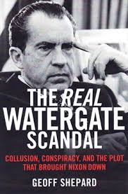 geoff shepard author of the real watergate scandal book available in hardcover ebook