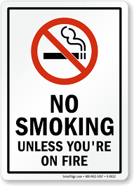 No Smoking Signage Funny No Smoking Signs Humorous No Smoking Signs