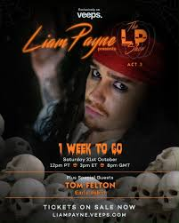 Liam Payne - Just one week to go until #TheLPShow Act 3 ☠️ Get your tickets  now and join me for an unforgettable Halloween! | Facebook