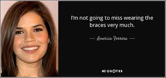 BRACES QUOTES [PAGE 40] AZ Quotes Mesmerizing Braces Quotes
