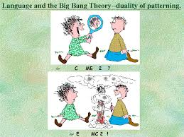 Duality Of Patterning Stunning Language And The Big Bang Theoryduality Of Patterning