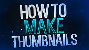 photoshop thumbnail how to make thumbnails for youtube videos 2015 photoshop