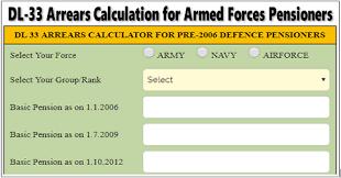 Dl 33 Arrear Calculator For Pre 2006 Defence Pensioners