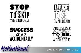 Compatible with cameo silhouette studio, cricut and other cutting machines for any crafting projects. Motivational Inspirational Quotes Bundle Graphic By Saudagar Creative Fabrica