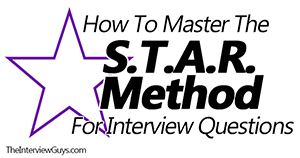 Star Interview Answers Examples How To Master The Star Method For Interview Questions