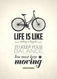 Work Life Balance Quotes Unique Work Life Balance Quotes A Life Is Like Riding BicycleTo Keep Your