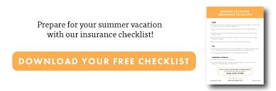 Summer Vacation Insurance Checklist Insuramatch
