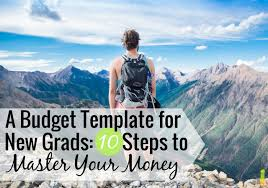 college grad budget a budget template for new grads 10 steps to master your money