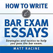 How to Write Bar Exam Essays: Strategies and Tactics to Help You Pass the  Bar Exam by Matt Racine | Audiobook | Audible.com