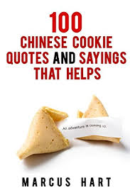 Cookie Quotes Adorable 48 Chinese Cookie Quotes And Sayings That Helps Kindle Edition By