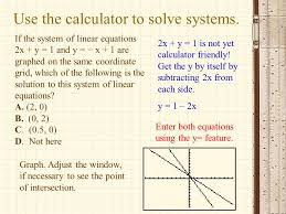use the calculator to solve systems