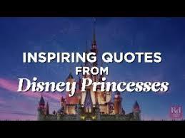 Disney Princess Quotes Custom Inspiring Quotes From Disney Princesses YouTube