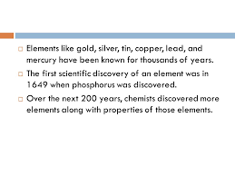 HISTORY OF THE PERIODIC TABLE.  Elements like gold, silver, tin ...