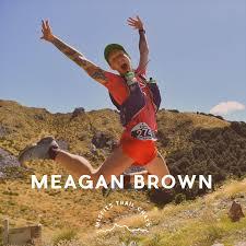 Trail Chats - Meagan Brown — Metropolis Misfits
