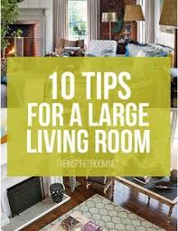 big living room furniture. 10 tips for styling large living rooms u0026 other awkward spaces big room furniture o