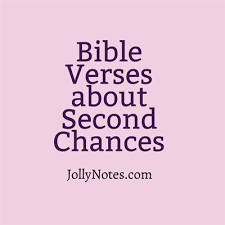 Second Chance Quotes Classy Bible Verses Quotes About Second Chances Giving People Second