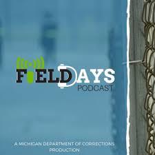 Field Days | Podcast on Podbay