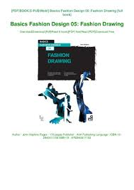 Fashion Designing Books For Beginners Free Download Pdf Free Download Basics Fashion Design 05 Fashion Drawing
