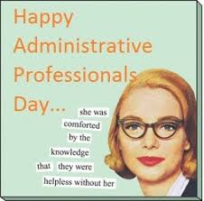 Administrative Professional Days Honoring Office Professionals On Administrative Professionals Day