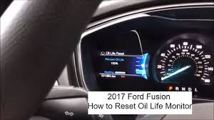 Ford Fusion Oil Light Reset 2017 Ford Fusion Oil Monitoring Reset After An Oil Change How To