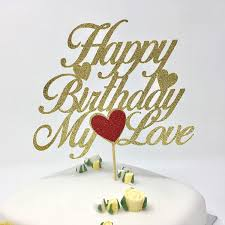 Happy Birthday My Love Cake Topper Husband Wife Cake Topper Cake