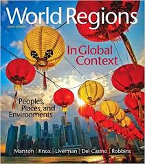 World Regions in Global Context: Peoples, Places, and Environments  (Masteringgeography): Marston, Sallie, Knox, Paul, Liverman, Diana, Del  Casino Jr., Vincent, Robbins, Paul: 9780134183640: Amazon.com: Books