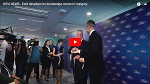 Broadened Ford Business Services Portfolio In Hungary  VIDEO REPORT