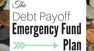 Debt Payoff Emergency Fund Plan Fiadventure