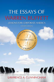 the essays of warren buffett lessons for corporate america  the essays of warren buffett lessons for corporate america warren e buffett lawrence a cunningham 9781611637588 books amazon ca