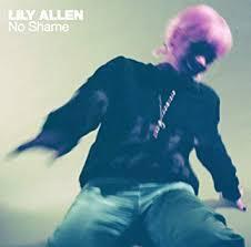 <b>No</b> Shame by <b>Lily Allen</b>: Amazon.co.uk: Music