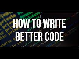 How To Write Better Code