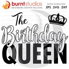 Shirt Design Png Digital File The Birthday Queen Squad Birthday Party
