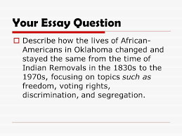 oklahoma history continuity and change over time essay due friday 14 your essay