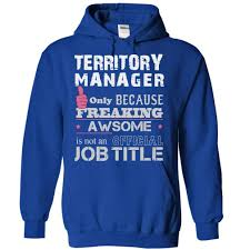 territory manager shirts awesome territory manager shirts