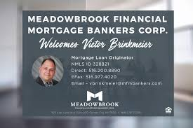 meadowbrook financial mortgage bankers corp linkedin meadowbrook financial welcomes victor brinkmeier to our team